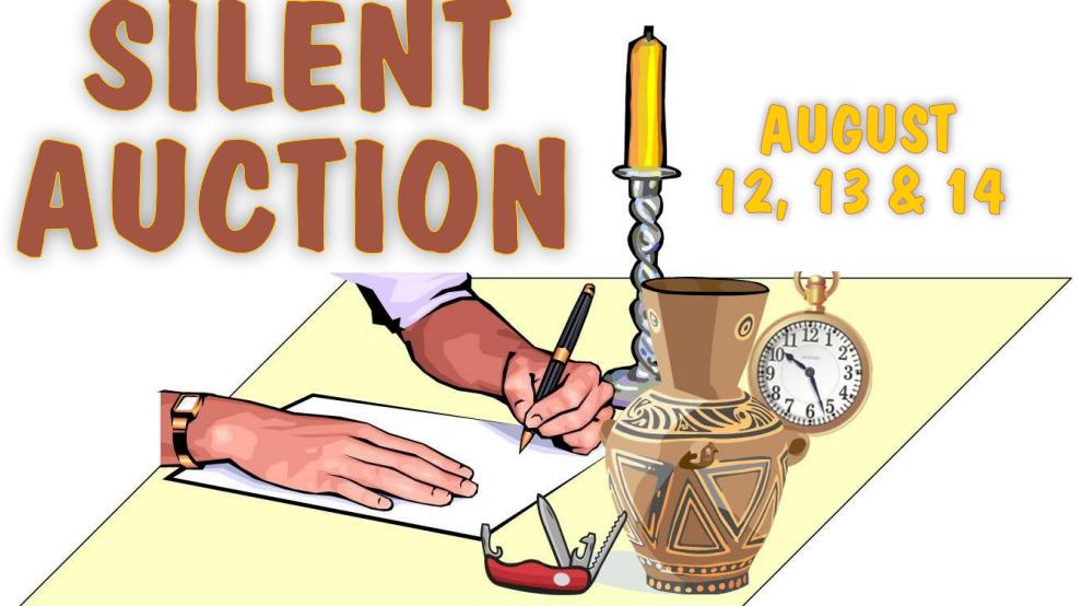 Silent Auction | August 12, 13, & 14